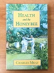 Health and the Honeybee